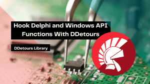 hook-delphi-and-windows-api-functions-with-ddetours