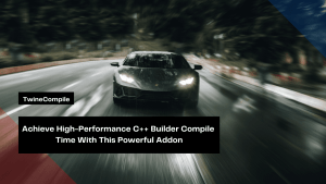 achieve-high-performance-c-builder-compile-time-with-this-powerful-addon