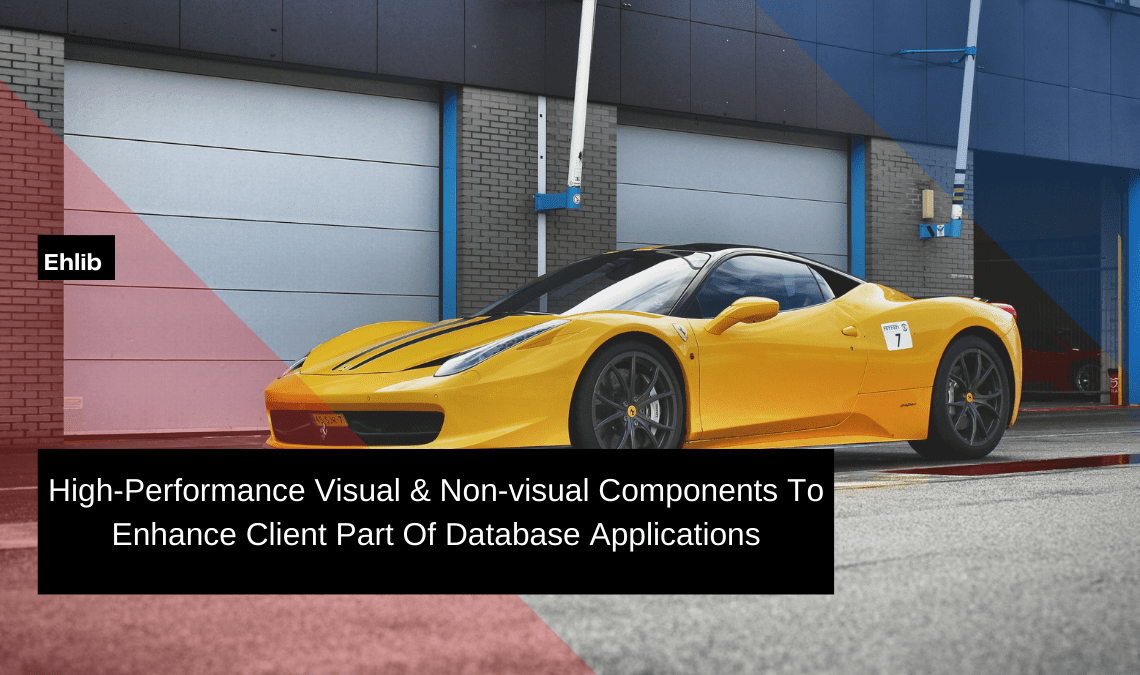 high-performance-visual-non-visual-components-to-enhance-client-part-of-database-applications