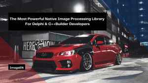 the-most-powerful-native-image-processing-library-for-delphi-cbuilder-developers