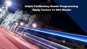 delphi-firemonkey-shader-programming-apply-texture-to-gpu-shader