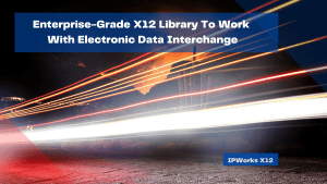 enterprise-grade-x12-library-to-work-with-electronic-data-interchange
