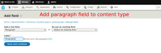 Adding a paragraph field to a content type during creation of a landing page using the Paragraphs module