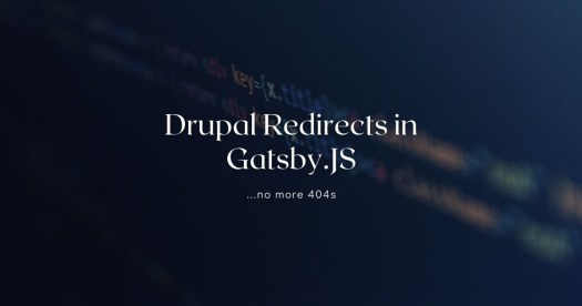 Drupal Redirects in Gatsby.JS