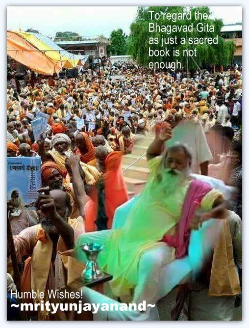 To regard the Bhagavad Gita.....!!!