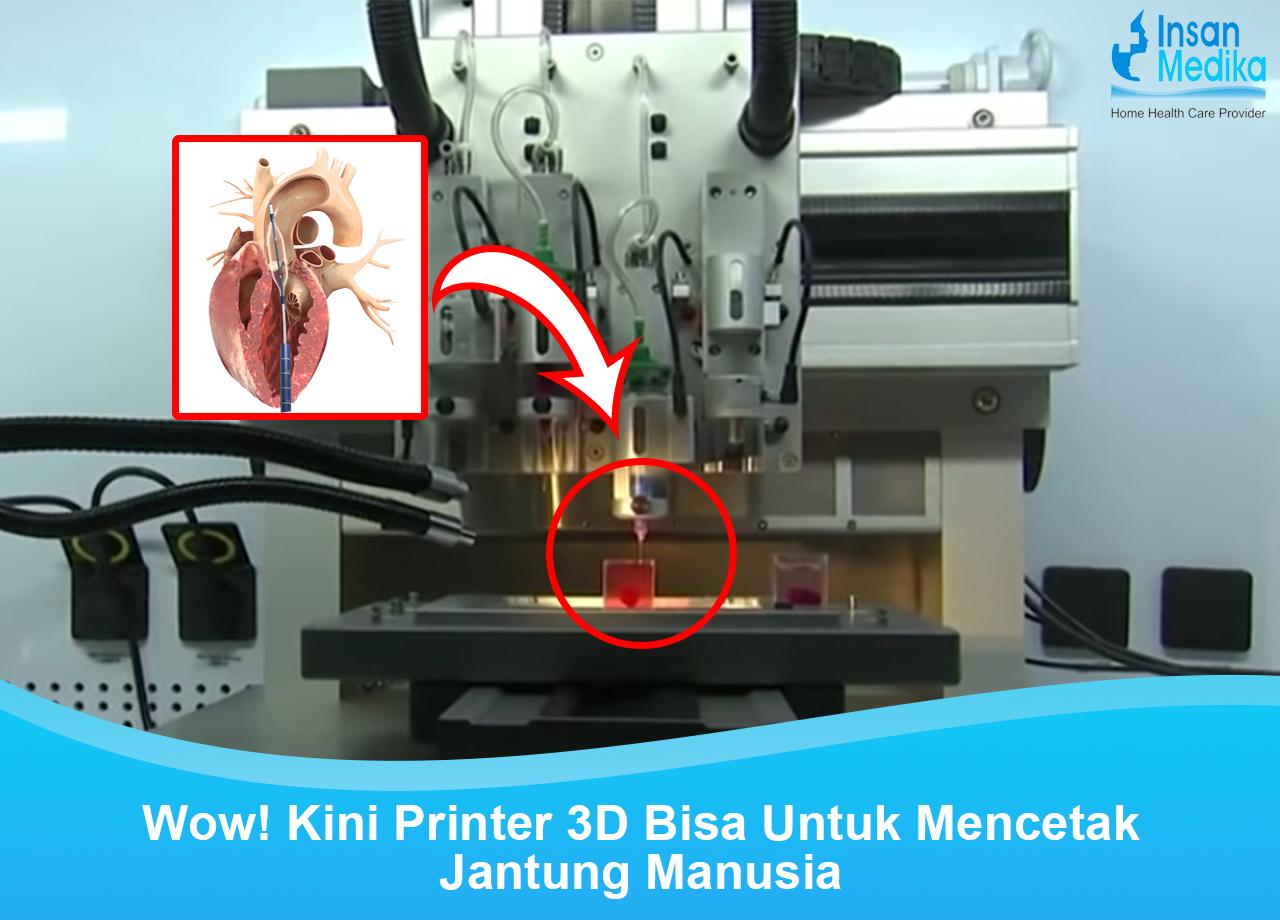 Cetak jantung buatan dengan printer 3d