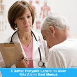 5 Daftar Penyakit Kronis Lansia Ini Akan Kita Alami Saat Menua