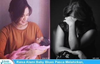 Raisa Alami Baby Blues Pasca Melahirkan