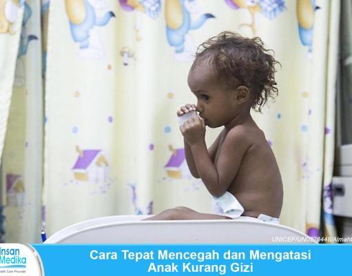 Cara mencegah dan mengatasi anak kurang gizi