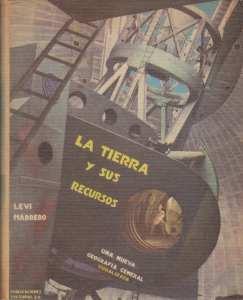 """Portada del libro """"La Tierra y sus Recursos"""" de Levi Marrero, de la Editorial Venezolana S.A."""