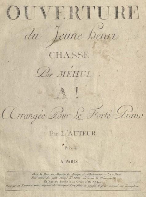 Méhul, Etienne Nicolas. Ouverture du Jeune Henri, after 1797. 2011TW-1033tp