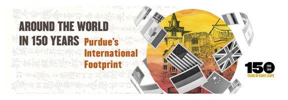 round the World in 150 Years: Purdue International Footprint