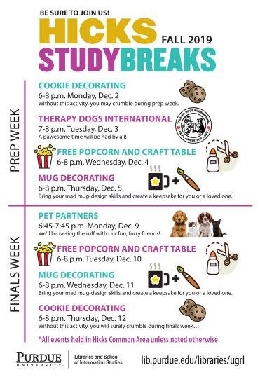 Hicks Study Breaks Schedule Fall 2019