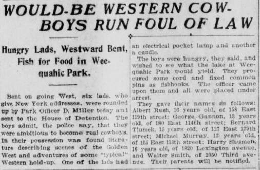 "Article with headline ""Would-be Western Cowboys Run Foul of Law."" about 6 boys from New York City who were inspired by cowboys to go west to Newark to go fishing."
