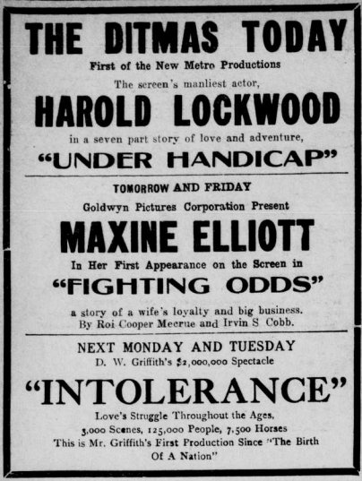 """Advertisement feature for D.W. Griffith's """"Intolerance: Love's Struggle Throughout the Ages."""""""