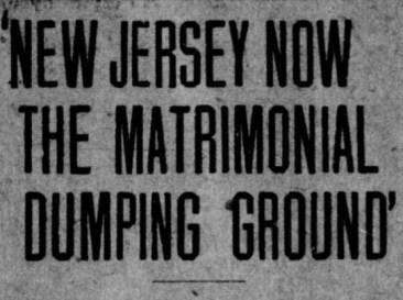 "Headline reading ""New Jersey Now the Matrimonial Dumping Ground"""