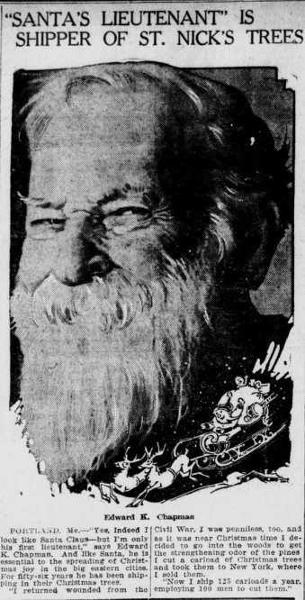 "Image of Edward K. Chapman with the heading "" 'Santa's Lieutenant' is Shipper of St. Nick's Trees' """