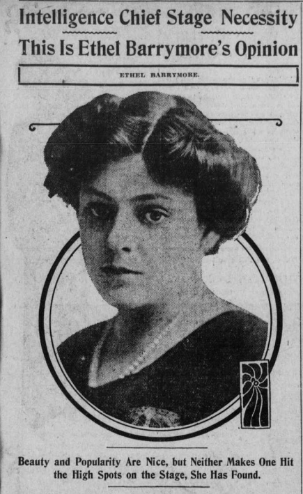 """Image of Ethel Barrymore with the heading """"Intelligence Chief Stage Necessity."""""""