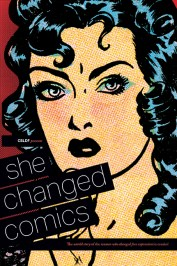 Cover of She Changed Comics