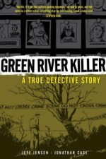 Cover of Green River Killer: A True Detective Story