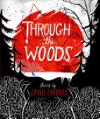 Emily Carroll's Through the Woods