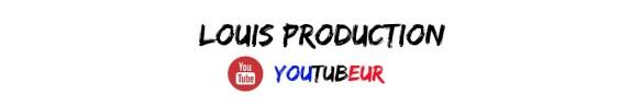 Louis Production