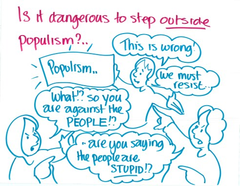 """Is it dangerous to step outside populism?"""