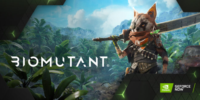 Biomutant is now available on GeForce NOW