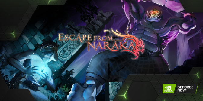 Escape from Naraka on GeForce NOW