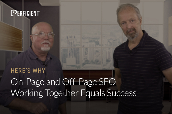 Mark Traphagen and Eric Enge on On-Page and Off-Page SEO Working Together Equals Success