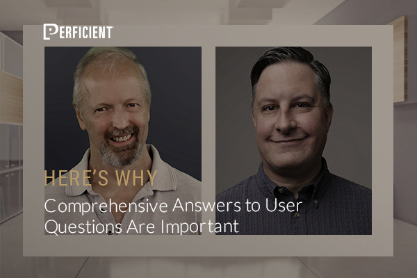 Eric-Enge-Duane-Forrester-comprehensive-answers-to-user-questions-are-important-here's-why