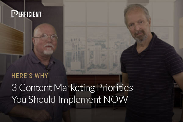 Mark Traphagen and Eric Enge on 3 Content Marketing Priorities You Should Implement NOW