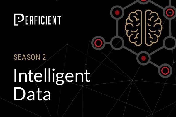 Season 2 of Perficient's Intelligent Data Podcast