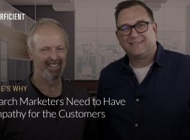 Eric Enge and Jim Hertzfeld Search Marketers Need To Have Empathy For The Customers