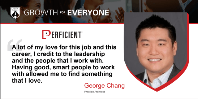 George Chang Growth For Everyone Perficient Job