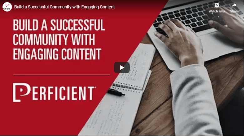 perficient-build-a-successful-community-with-engaging-content