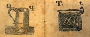 Q is for Quench, T is for Trumpet The Pictured Alphabet, (Solomon King, ca. 1820) Cotsen new accession