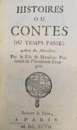 """Title Page: """"Histoire, or Contes du Temps Passe"""" (Amsterdam, 1697) Cotsen 25130"""