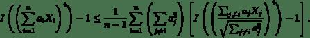 \begin{equation*}I\left(\left(\sum_{i=1}^{n}a_{i}X_{i}\right)^{t}\right)-1\leq \frac{1}{n-1}\sum_{i=1}^{n}\left(\sum_{j\neq i}a_{j}^{2}\right)\left[I\left(\left(\frac{\sum_ {j\neq i}a_{j}X_{j}}{\sqrt{\sum_{j\neq i}a_{j}^{2}}}\right)^{t}\right)-1\right]. \end{equation*}