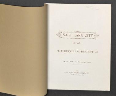 Salt Lake City: Picturesque and Descriptive. Neenah, WI: Art Publishing Company, 1889.