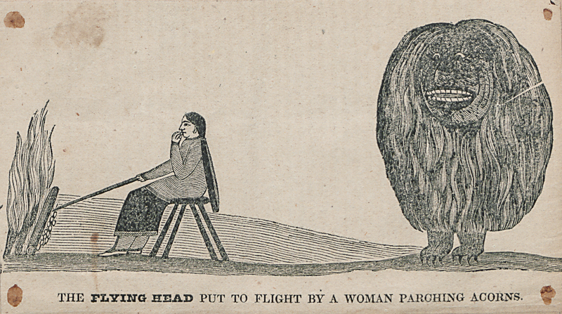 The Flying Head Put to Flight by a Woman Parching Acorns