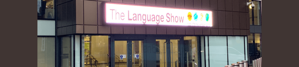 Building with digital sign saying The Languages Show