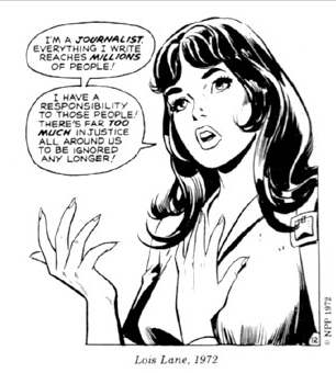 You wont find Ms. Lois Lane getting her message out in this months issue