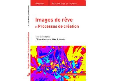 Cover of Images de rêve et Processus de création (In Press Paris, 2017)