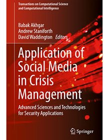 Front cover of book - Application of Social Media in Crisis Management - Akhgar, Staniforth and Waddington (Eds)