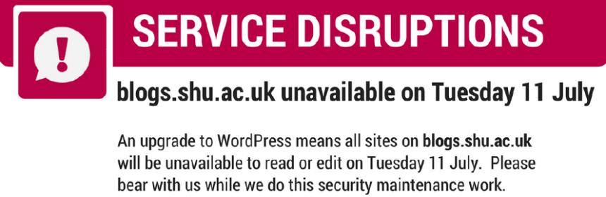 Notification: Blog unavailable 11 July 2017