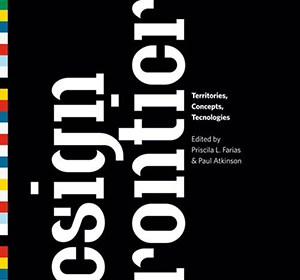 Front cover of Design Frontiers - Territories, Concepts, Technologies edited by Paul Atkinson