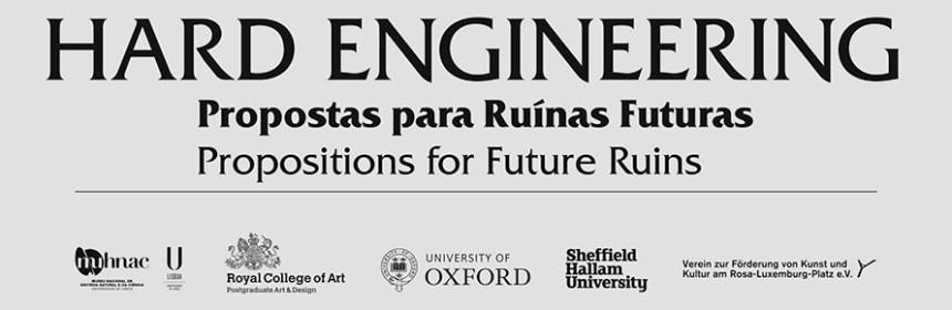Banner for Hard Engineering exhibition (with Julie Westerman), Lisbon