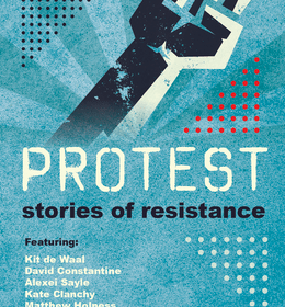 Front cover of 'Protest - Stories of Resistance' featuring Professor David Waddington. Courtesy of Comma Press.