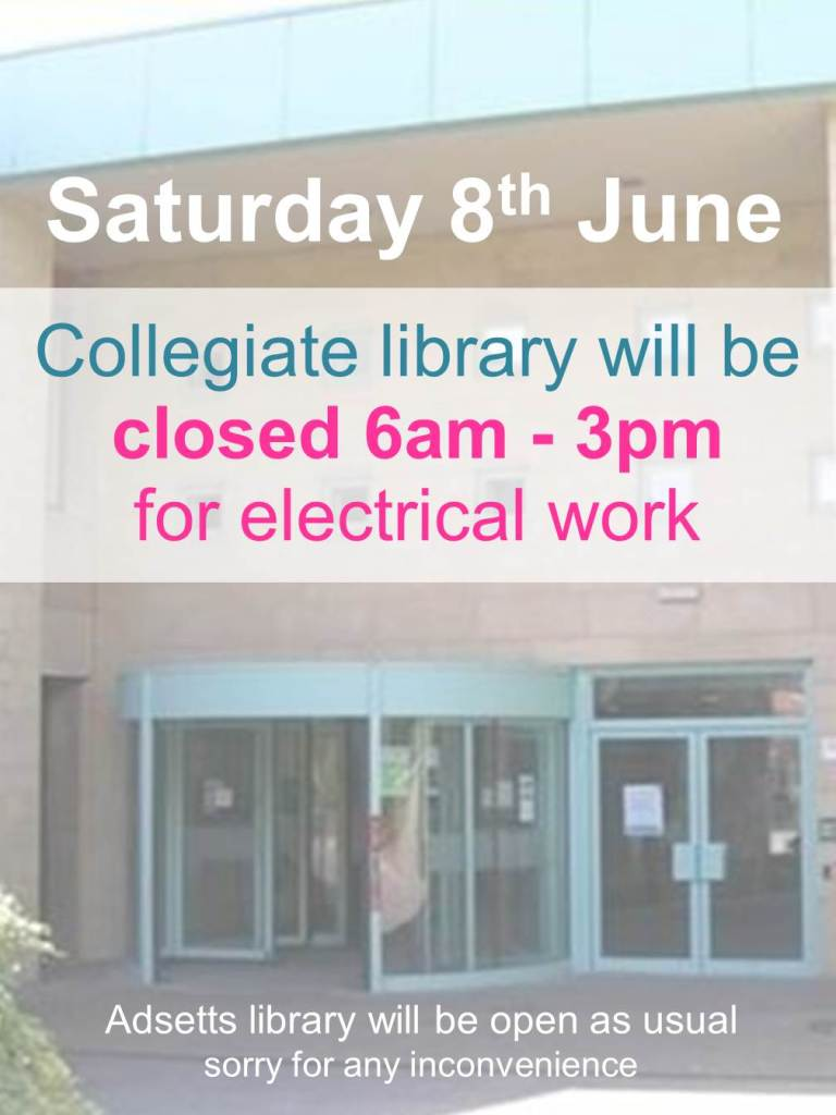 Collegiate Library closed on Saturday 8th June!